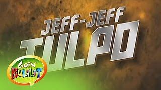Goin' Bulilit: Jeff Jeff Tulpo
