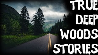 TRUE Terrifying Middle Of Nowhere Deep Forest Horror Stories (Scary Stories)