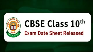 CBSE Class 10 Timetable 2019 : Released Check Now