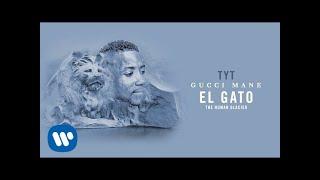 Gucci Mane - TYT [Official Audio]