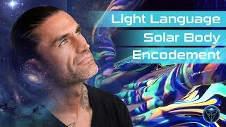 Light Language (JERRY SARGEANT) Solar Body Encodement