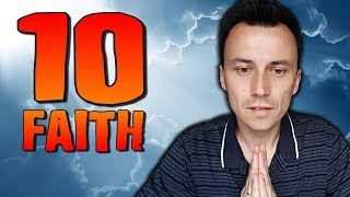 10 Ways to STRENGTHEN Your FAITH in God !!!