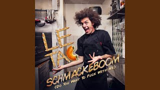Schmackeboom (Do You Want To Cook With Me)