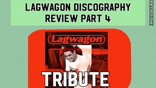 Lagwagon Discography Review Part 4 (Tribute To Derrick)