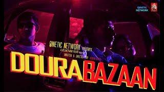Gaanfriendz | Doura Bazaan | Thriller l Qinetic Network ( Official Trailer )
