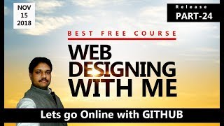 Lets go Online with GITHUB Developers choice | Learn Web Designing with ME | Part - 24 HINDI