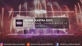 Linkin Park - Numb (Kastra Edit) | MASHUP MONDAY