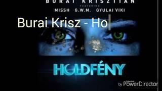 Burai Krisztián - Holdfény feat. Missh x G.w.M x Gyulai Viki. Dalszöveg