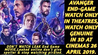 Avanger End Game Coming 26 April,So Request To U Don't Watch Leak Avanger Endgame & Dont Spoil.