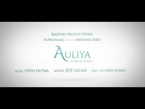 Auliya song by atif aslam