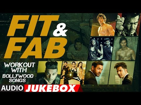 Fit & Fab - Workout With Bollywood Songs   Audio Jukebox   Gym Songs 2017  