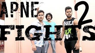 Apne Fights 2!! #HyderabadDiaries