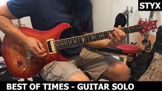 Styx - The Best of Times Guitar Solo Cover