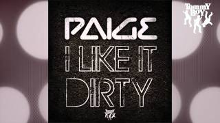 Paige - I LIke it Dirty (JJ Mullor Ibiza Extended Mix)