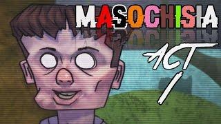 MY FAMILY IS DISTURBED | Masochisia (ACT 1 - The Family)