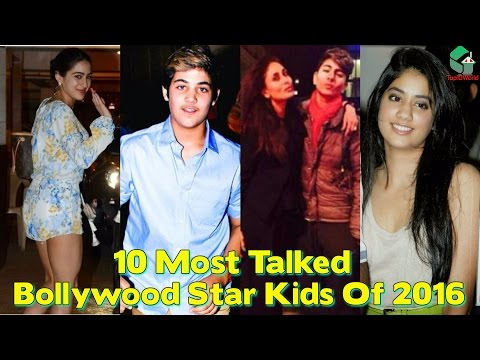 Top 10 Most Talked About Bollywood Star Kids Of 2016