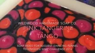 Pink Tangerine Tango-Making Cold Process soap Dancing Funnel Technique August Soap Challenge 2016