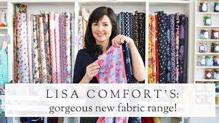 Lisa Comfort's New Sewing Fabric Range || The Fold Line