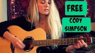 Free-Cody Simpson Guitar Tutorial