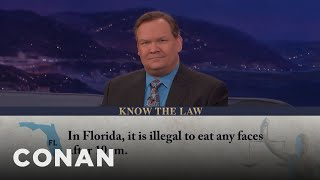 Face-Eating Is Illegal After 10PM In Florida  - CONAN on TBS