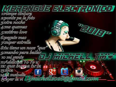 MERENGUE ELECTRONICO (2018) DJ MICHELL