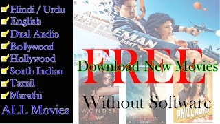 how to download new movies without software free 2017