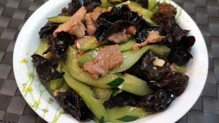 Chinese Recipe : Stir-fried Cucumber with Black Fungi and Pork