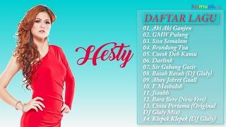 Hesty - Full Album (Lagu Dangdut terbaru 2017)