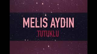 Melis Aydın - Tutuklu Kaldım [Zalim İstanbul  Cover]