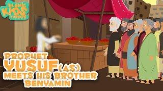 Prophet Stories | Prophet Yusuf(AS) Meets his brother | Part-4 | Quran Stories For Kids