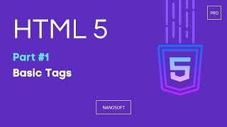 HTML 5 _ Basic Tags _ Lecture #3 _ Part 1