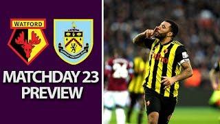 Watford v. Burnley | PREMIER LEAGUE MATCH PREVIEW | 1/19/19 | NBC Sports