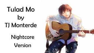 Nightcore - Tulad Mo