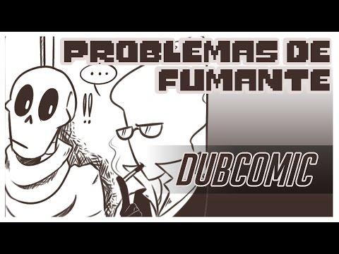 Problemas de Fumante (Undertale DubComic Ft. SwapPaps DubsBR)
