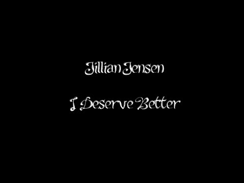 Xxx Mp4 Jillian Jensen I Deserve Better Lyric Video 3gp Sex