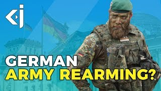 Why is the GERMAN ARMY EXPANDING? - KJ VIDS