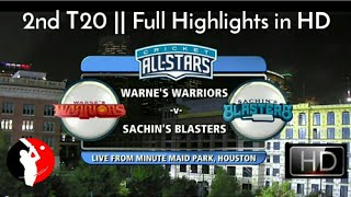 Cricket All Star in America - 2nd T20 || Sachin's Blasters Vs Warne's Warriors - Full Highlights HD