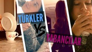 Türkler VS Yabancılar | Akşam Rutini