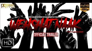 Weshat Naak - The Movie | Pakistani Horror Movie Official Trailer (2017) |  [HD]