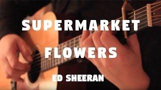 """Ed Sheeran """"Supermarket Flowers"""" on Fingerstyle by Fabio Lima"""