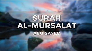 Surah Al-Mursalat | Abu Sayed
