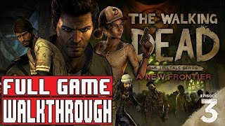 THE WALKING DEAD SEASON 3 Episode 3 Gameplay Walkthrough Part 1 FULL GAME (1080p) No Commentary