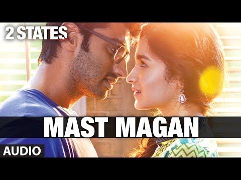 Xxx Mp4 Mast Magan 2 States Full Song By Arijit Singh Audio Arjun Kapoor Alia Bhatt 3gp Sex