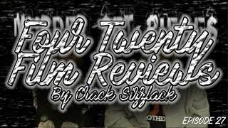 Four Minute Twenty Second Film Reviews By Crack Sizzlack Episode 27: Murder Set Pieces