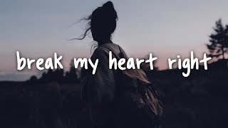 James Bay - Break My Heart Right // Lyrics