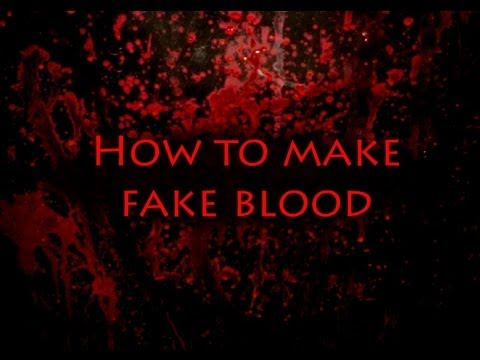 Fake Blood How to make different types of Fake Blood