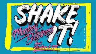 Monkey Bussiness  - Shake it! feat. Nindira & TZ [OFFICIAL AUDIO]