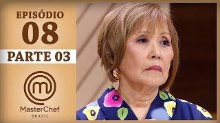 MASTERCHEF BRASIL (25/04/2017) | PARTE 3 | EP 8 | TEMP 04