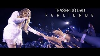 Marília Mendonça - Teaser do DVD Realidade - #DvdRealidadeDeMariliaMendonca