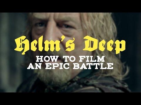 Helm s Deep How To Film An Epic Battle